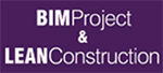 Bim Project & Lean Construction